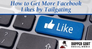 Facebook Likes by Tailgating