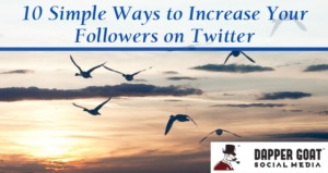 Increase Your Followers on Twitter